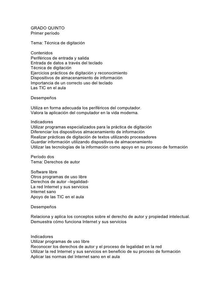 GRADO QUINTO Primer período  Tema: Técnica de digitación  Contenidos Periféricos de entrada y salida Entrada de datos a tr...