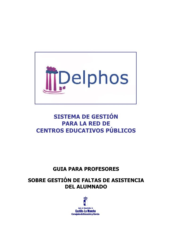 SISTEMA DE GESTIÓN          PARA LA RED DE   CENTROS EDUCATIVOS PÚBLICOS            GUIA PARA PROFESORES  SOBRE GESTIÓN DE...