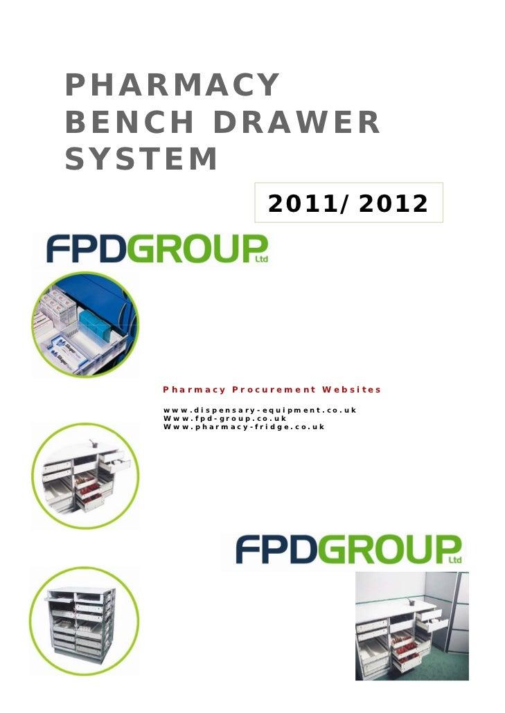 PHARMACYBENCH DRAWERSYSTEM                   2011/2012   Pharmacy Procurement Websites   www.dispensary-equipment.co.uk   ...