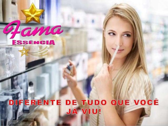 A FAMA ESSÊNCIA, é uma empresa criada para comercializar perfumes contratipos. A FAMA ESSÊNCIA, tem também os olhos voltad...