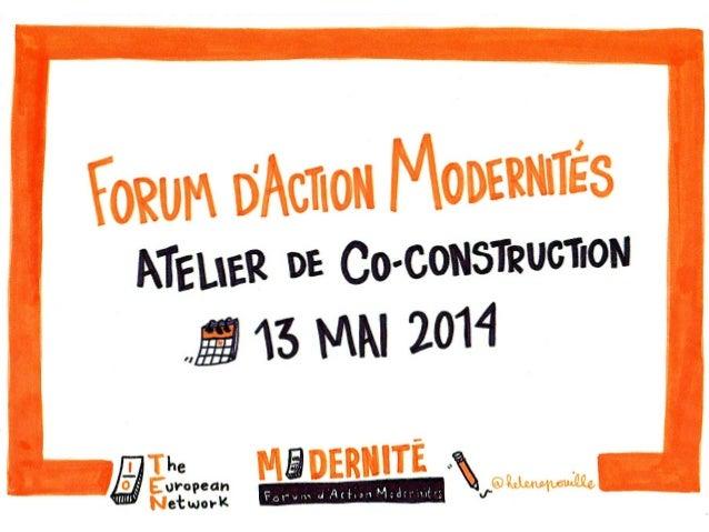 Forum d'Action Modernités - Atelier de co-construction