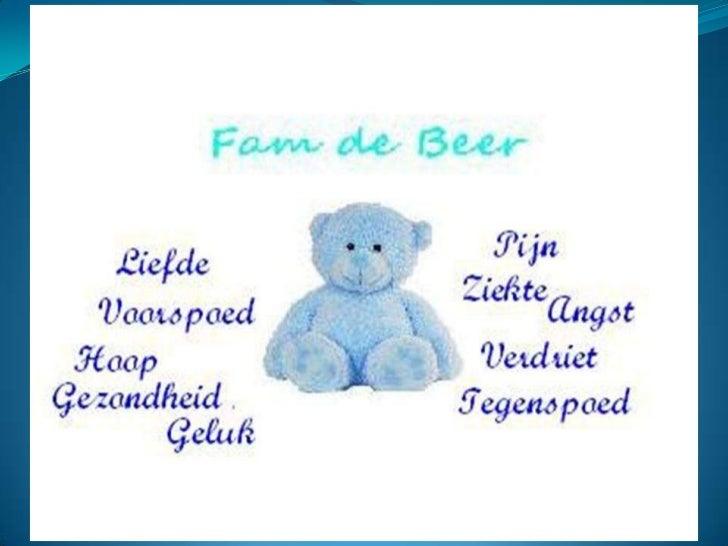 Fam de beer deel 1