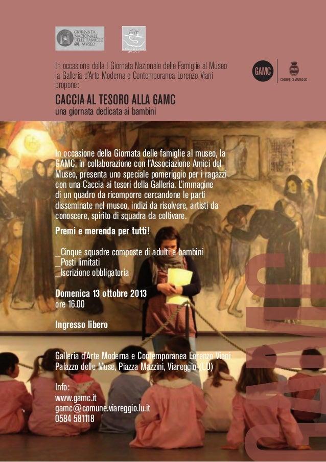 In occasione della I Giornata Nazionale delle Famiglie al Museo la Galleria d'Arte Moderna e Contemporanea Lorenzo Viani p...