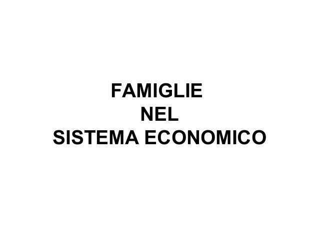 FAMIGLIENELSISTEMA ECONOMICO