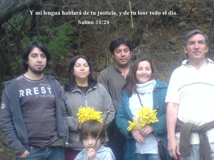 "Familia  <ul><li>por The Wolf </li></ul>Familia ""Montecinos Ferrada"" & Vera Ferrada Y mi lengua hablará de tu justicia, y ..."