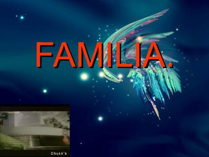 FAMILIA.