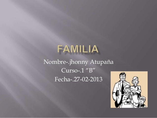 """Nombre-.jhonny Atupaña     Curso-.1 """"B""""   Fecha-.27-02-2013"""