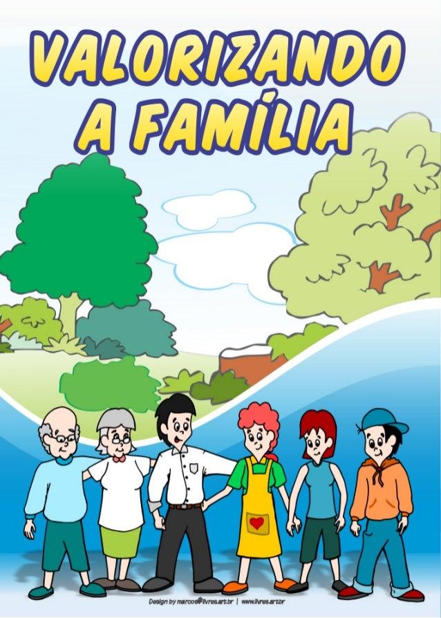 Valorizando a Família