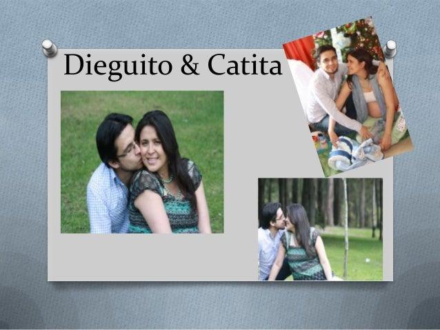 Dieguito & Catita