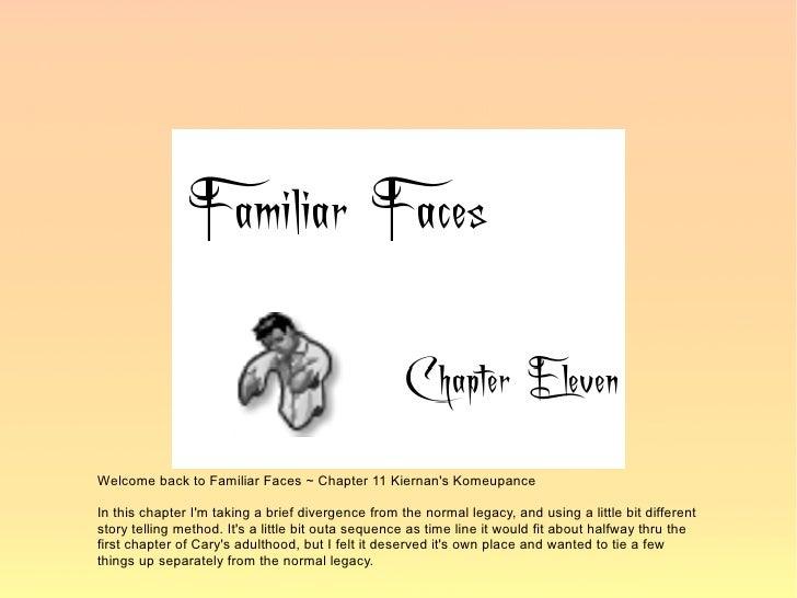 Familiar Faces Chapter 11 Kiernans Ko