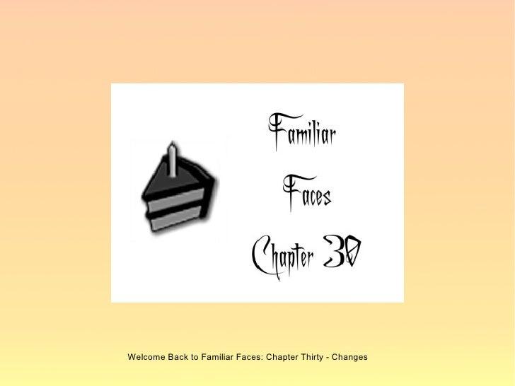 Familiar Faces Chapter 30