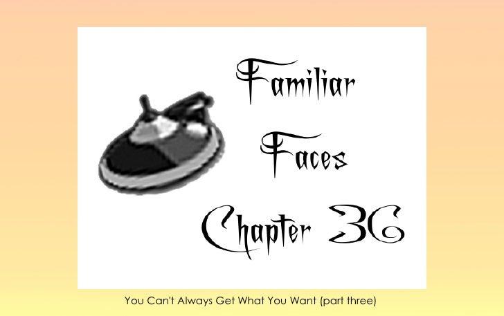 Familiar faces chapter 36 3