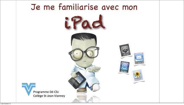 CSJV - Rencontre parents - Familiarisation avec le iPad