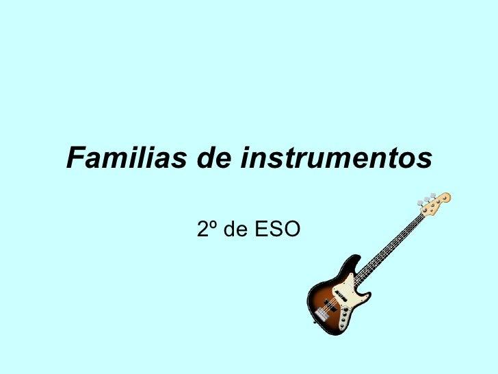 Familias de instrumentos 2º de ESO