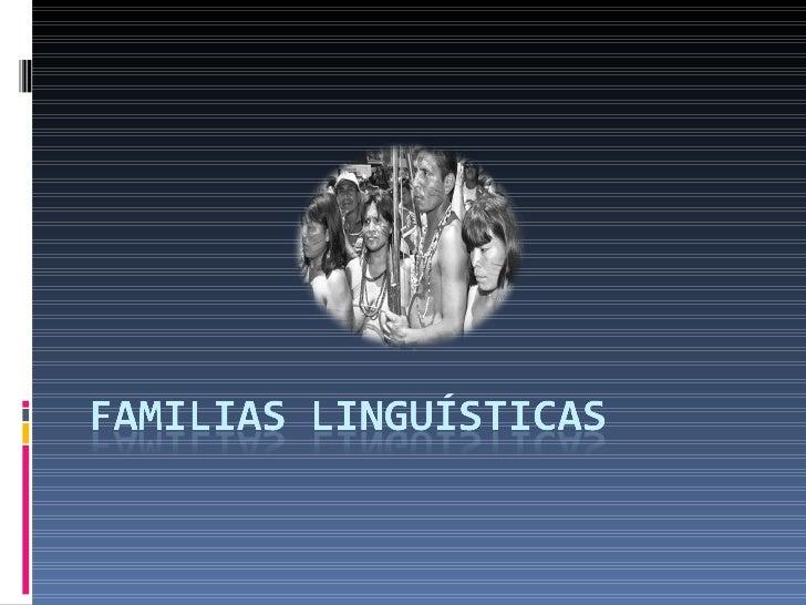 Familias linguísticas
