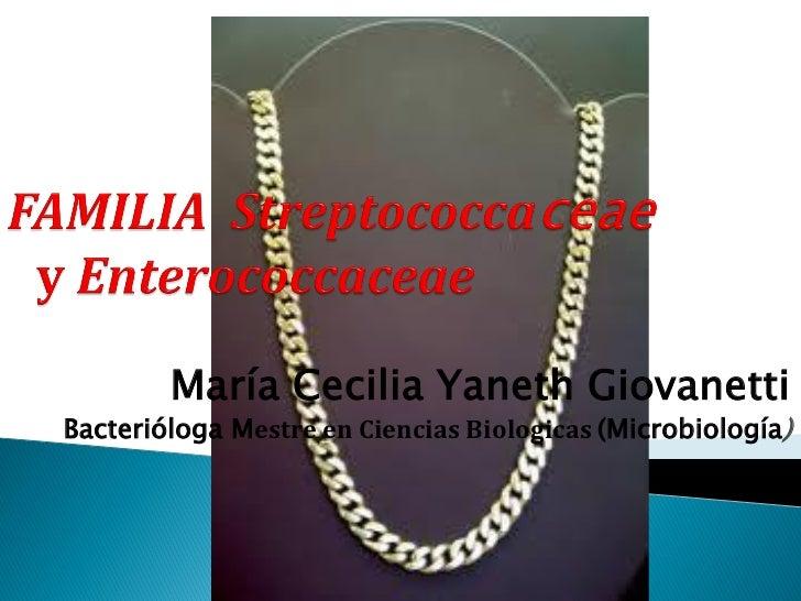 Familia streptococcaceae y enterococcaceae