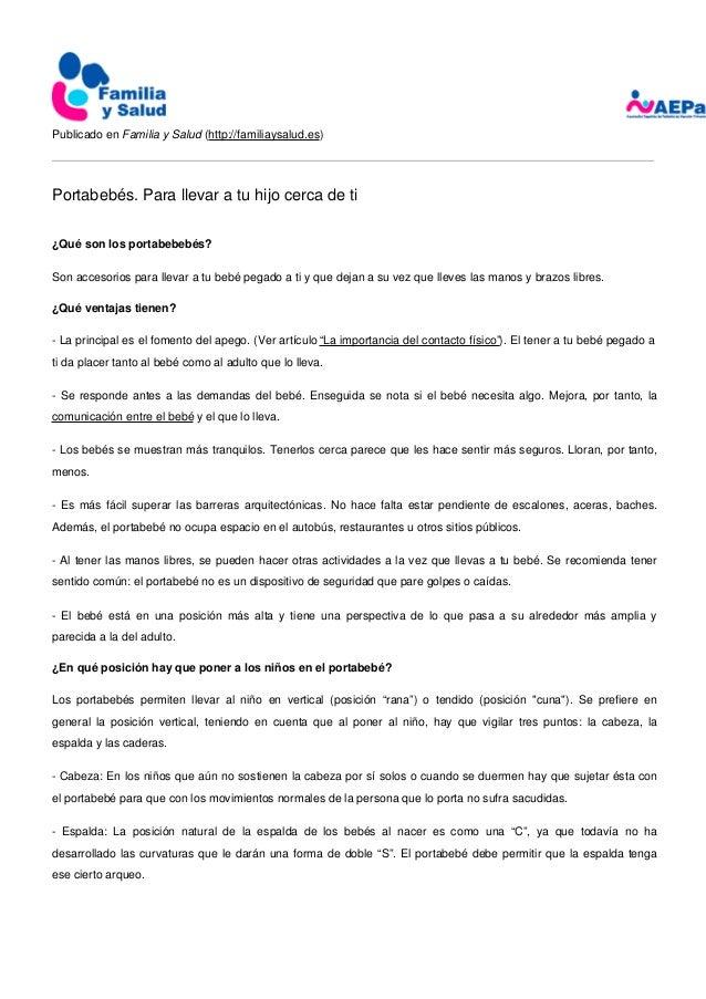 Publicado en Familia y Salud (http://familiaysalud.es) Portabebés. Para llevar a tu hijo cerca de ti ¿Qué son los portabeb...