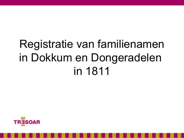 Registratie van familienamenin Dokkum en Dongeradelenin 1811