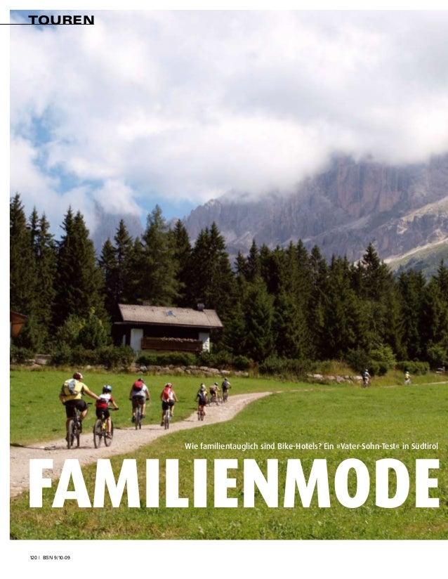 Touren                    Wie familientauglich sind Bike-Hotels? Ein »Vater-Sohn-Test« in SüdtirolFamilienmode120 | BSN 9/...