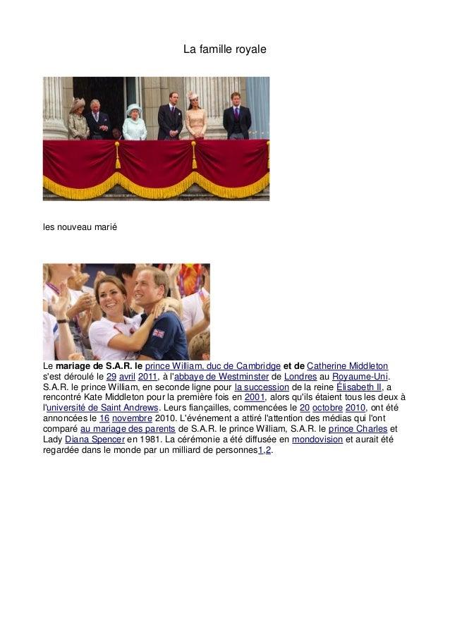 La famille royaleles nouveau mariéLe mariage de S.A.R. le prince William, duc de Cambridge et de Catherine Middletonsest d...