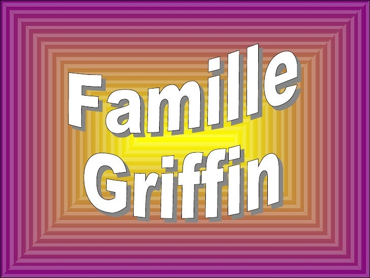 Famille Griffin