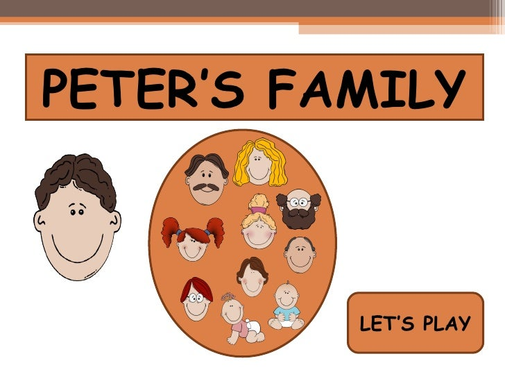 PETER'S FAMILY LET'S PLAY