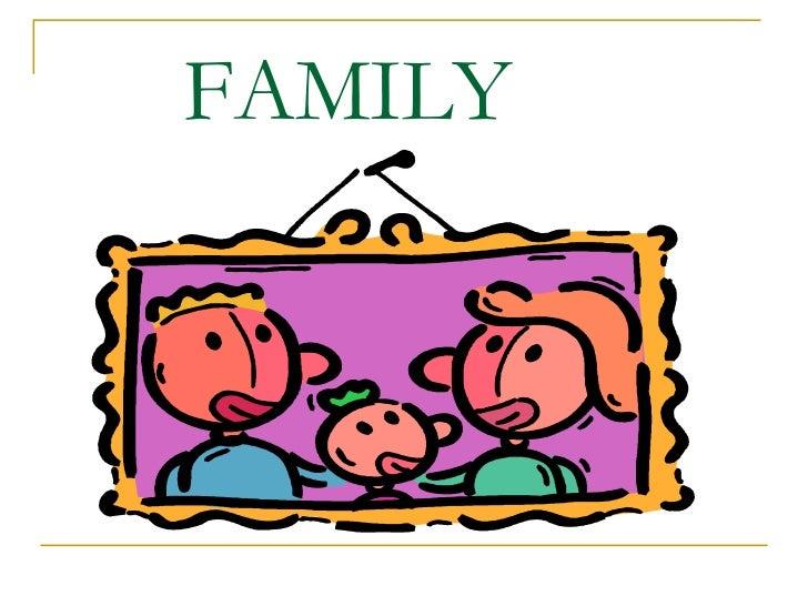 Family ------