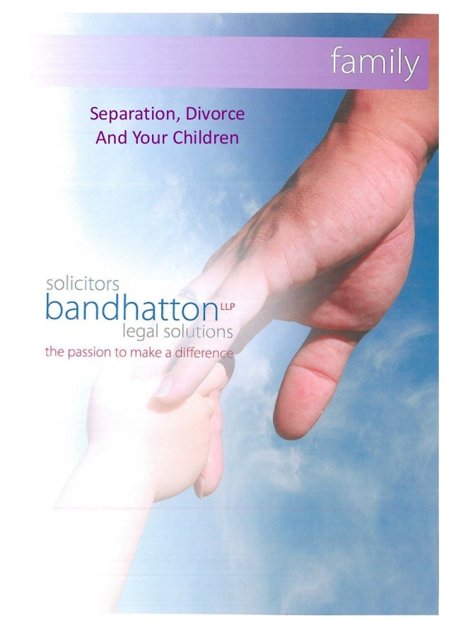 Separation, Divorce   And Your Children