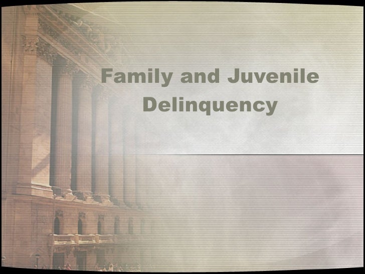 influences on delinquency Family structure and media influences on juvenile delinquency charles e rice advisor: heather parsons introduction the structure of the family has changed.