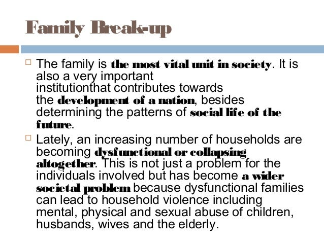 is television breaking up families Breakdown of the black family father-absent families—black and white alike—generally occupy growing up without a father is a far better forecaster of a.