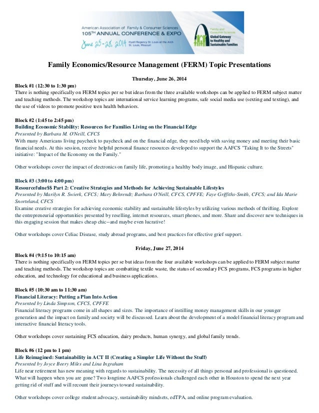 Family Economics/Resource Management (FERM) Topic Presentations Thursday, June 26, 2014 Block #1 (12:30 to 1:30 pm) There ...