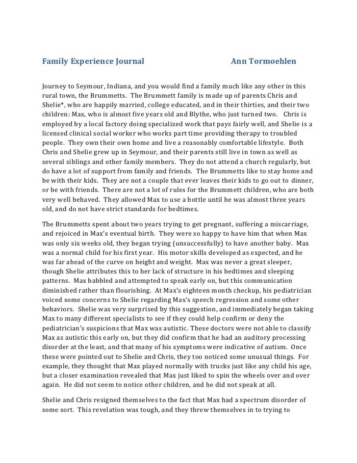 Family Experience JournalAnn Tormoehlen<br />Journey to Seymour, Indiana, and you would find a family much like any other ...