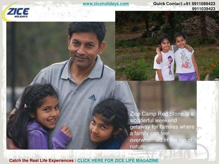 www.ziceholidays.com            Quick Contact:+91 9911089423                                                              ...