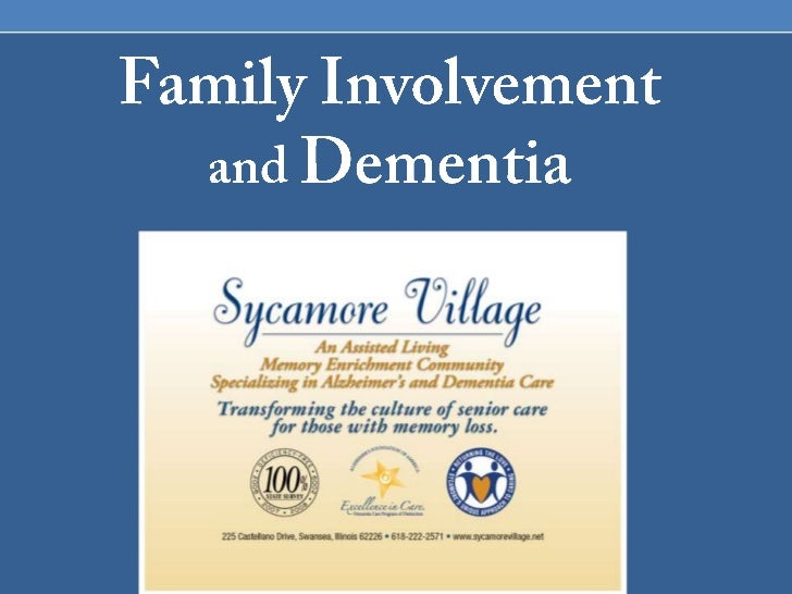 Family Involvement and Dementia