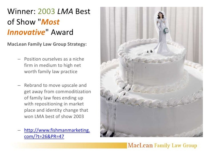 Innovation in a Boutique Firm<br />BCFamilyLaw.ca<br />Presented by:    	Lorne MacLean		MacLean Family Law GroupNov 2009<b...