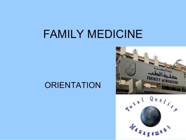 FAMILY MEDICINEORIENTATION