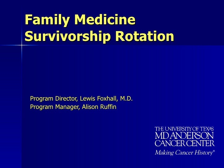 Family Medicine Survivorship Rotation   2009