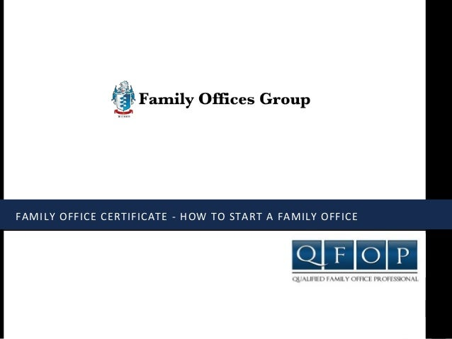 Family Office Certificate - How to Start a Family Office