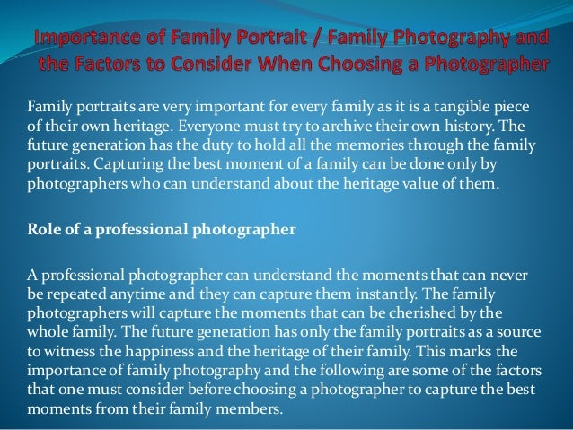 Family photography and the factors to consider when choosing a photographer
