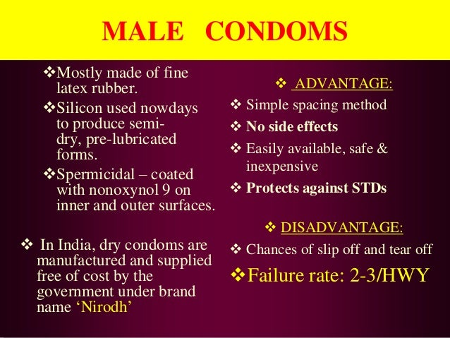 condoms advantages and disadvantages Learn about the difference between latex and nonlatex condoms, and the  different  the pros and cons of latex versus non-latex condoms.