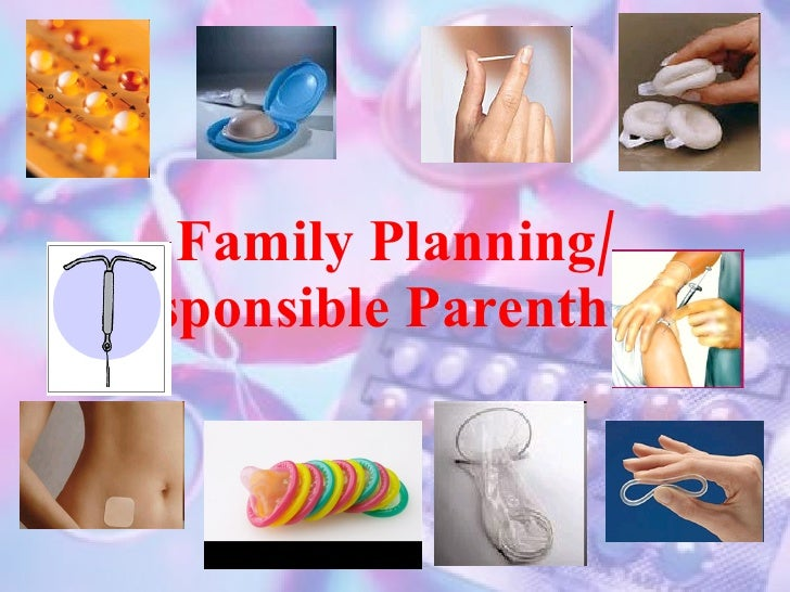 Family Planning/ Responsible Parenthood