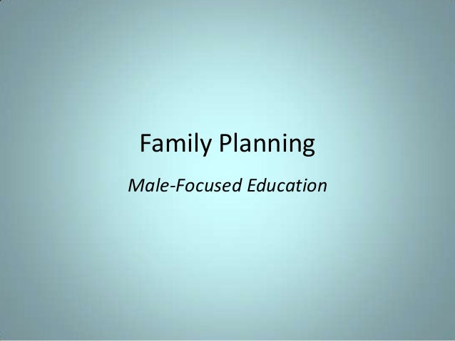 Male-Focused Family Planning