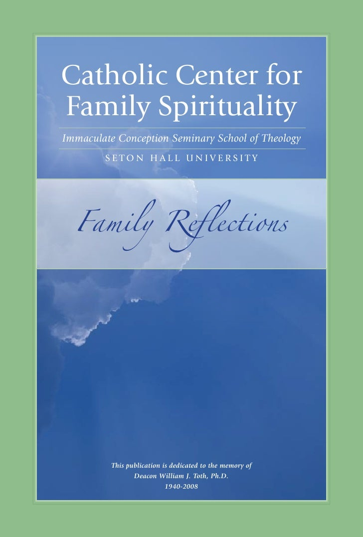 1     catholic center for family Spirituality Immaculate Conception Seminary School of Theology          Seton hall unIVer...
