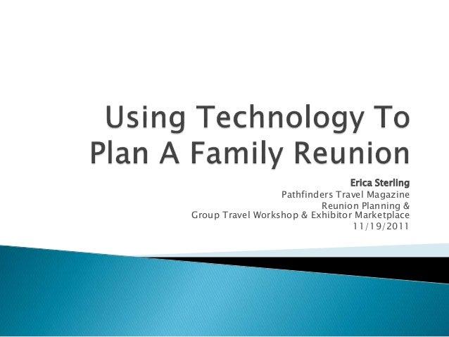 Erica Sterling Pathfinders Travel Magazine Reunion Planning & Group Travel Workshop & Exhibitor Marketplace 11/19/2011