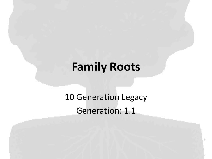 Family roots 1.1
