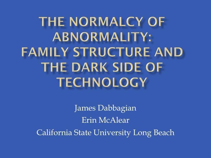 James Dabbagian Erin McAlear California State University Long Beach