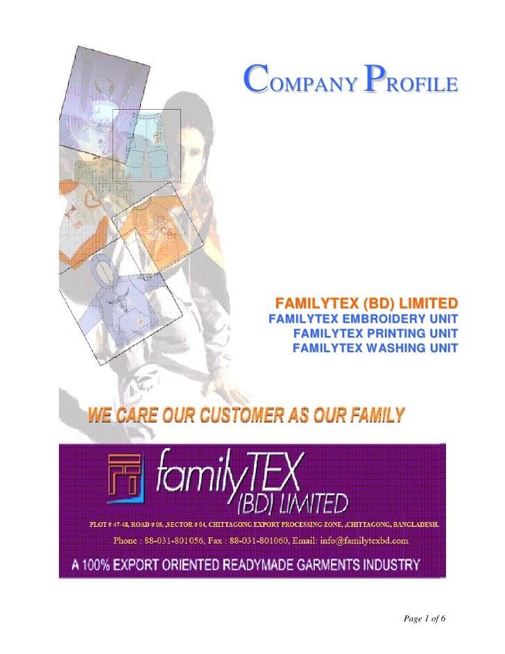 COMPANY PROFILE       FAMILYTEX (BD) LIMITED  FAMILYTEX EMBROIDERY UNIT     FAMILYTEX PRINTING UNIT     FAMILYTEX WASHING ...