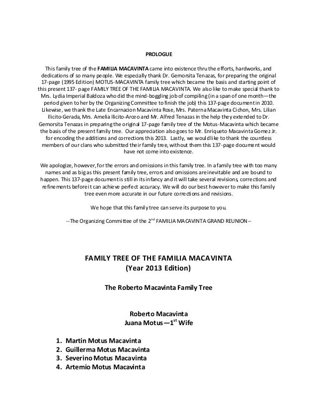 PROLOGUE    This family tree of the FAMILIA MACAVINTA came into existence thru the efforts, hardworks, and  dedications of...