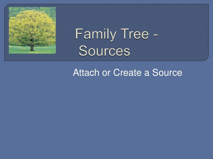 Family tree 6 sources