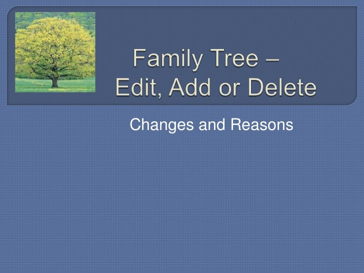 Family tree – edit, add or delete (1)